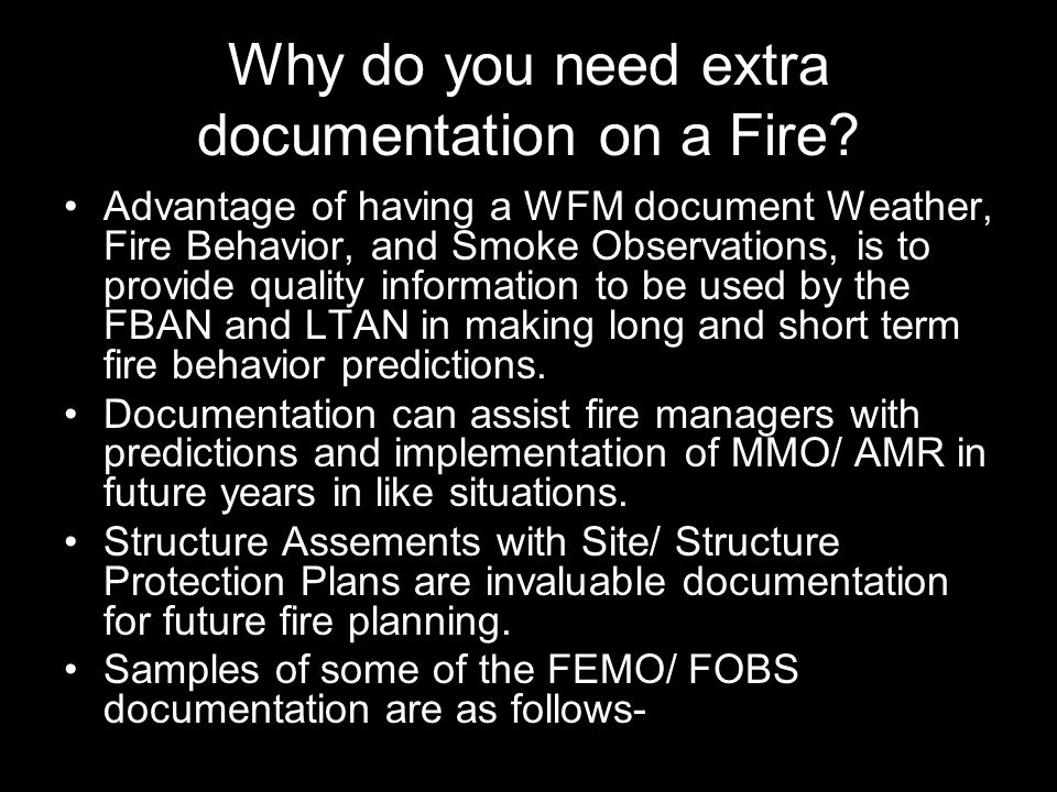 Why do you need extra documentation on a Fire