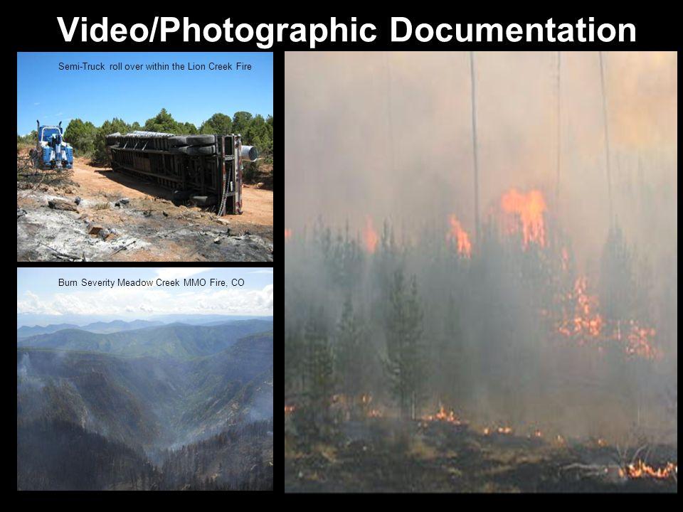Video/Photographic Documentation