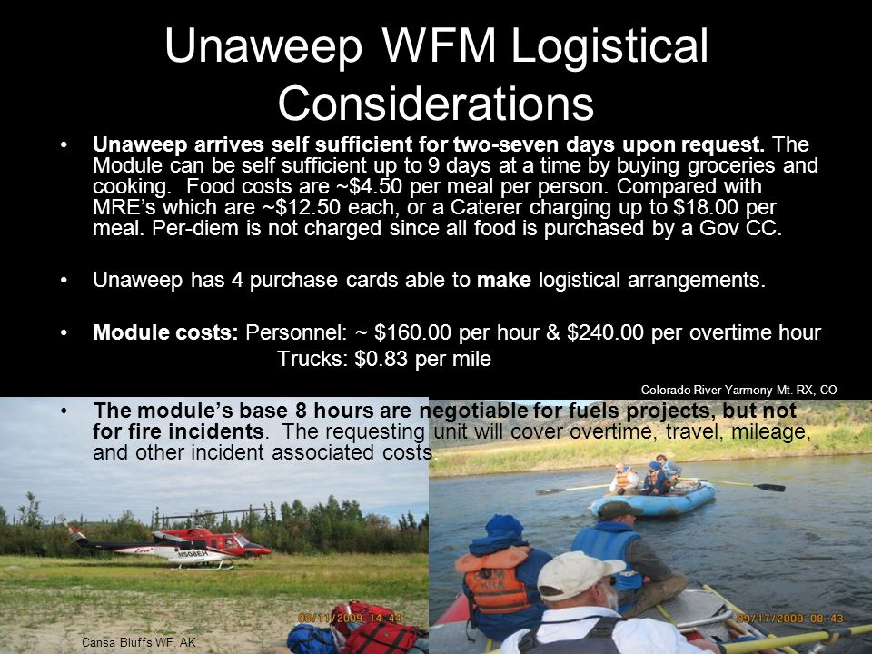 Unaweep WFM Logistical Considerations
