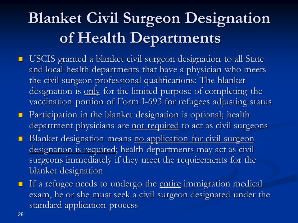 Blanket Civil Surgeon Designation of Health Departments