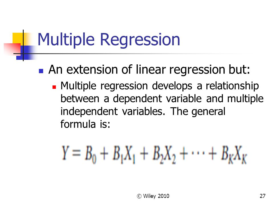 Multiple Regression An extension of linear regression but: