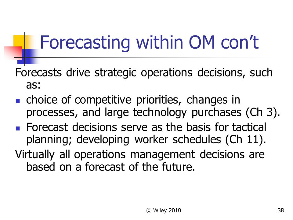 Forecasting within OM con't
