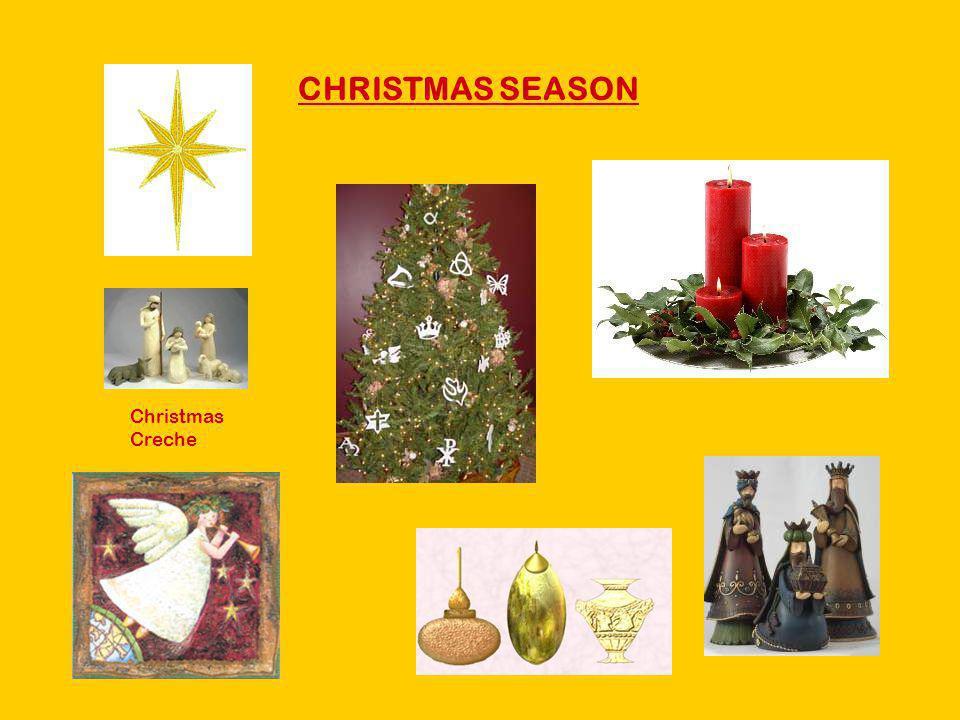 CHRISTMAS SEASON Christmas Creche