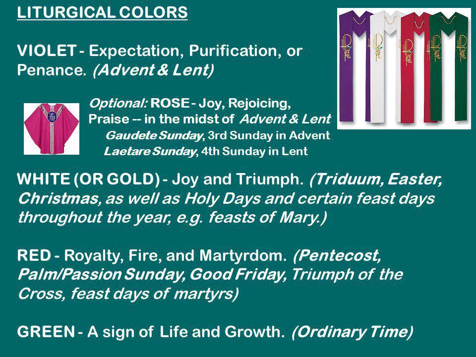 VIOLET - Expectation, Purification, or Penance. (Advent & Lent)