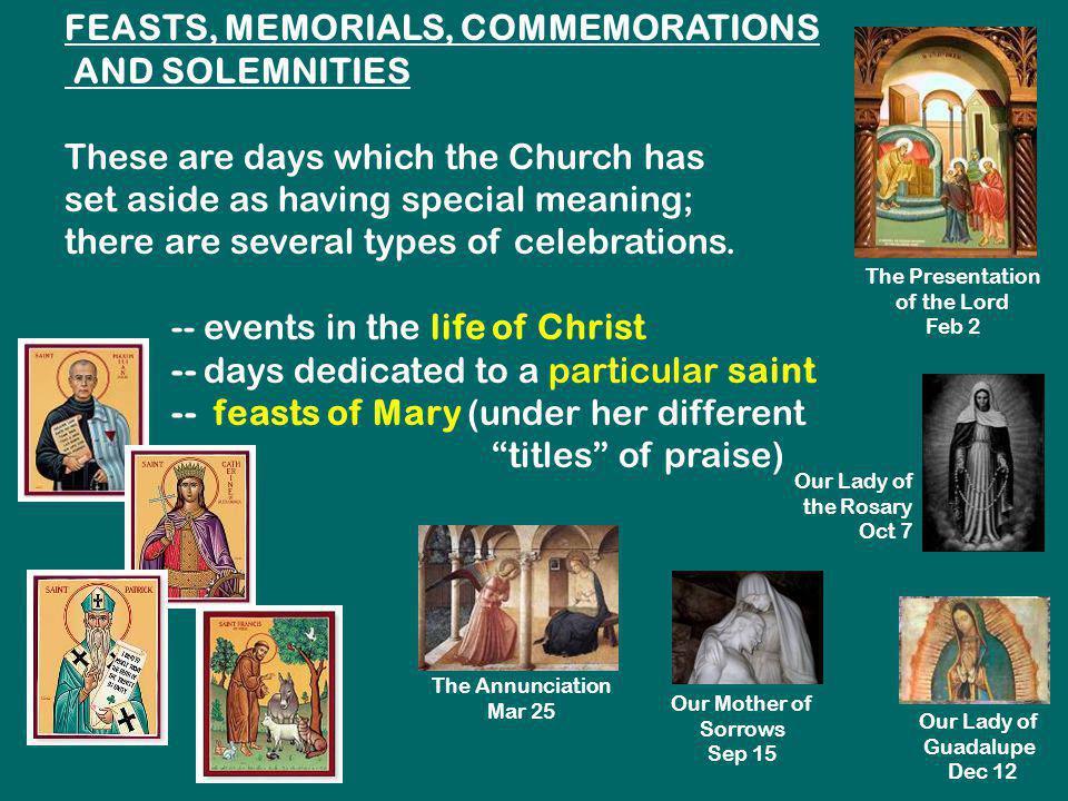 FEASTS, MEMORIALS, COMMEMORATIONS AND SOLEMNITIES
