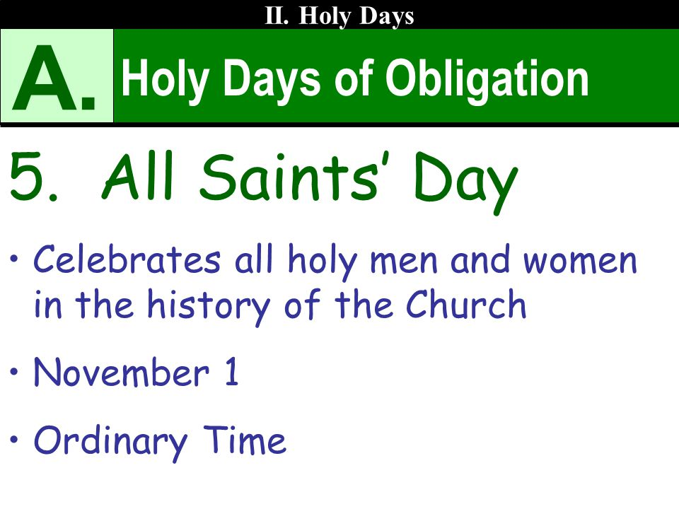 A. 5. All Saints' Day Holy Days of Obligation