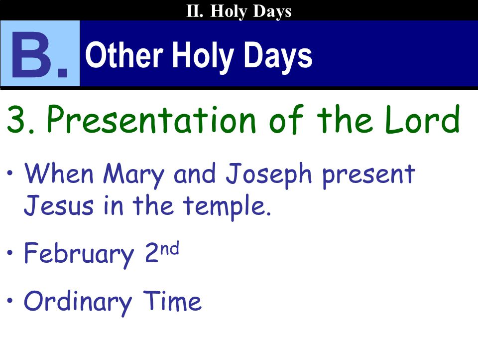 B. Other Holy Days 3. Presentation of the Lord