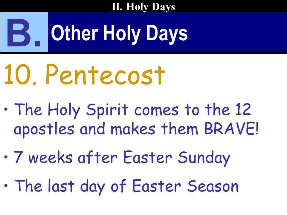B. 10. Pentecost Other Holy Days