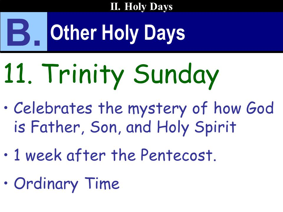B. 11. Trinity Sunday Other Holy Days
