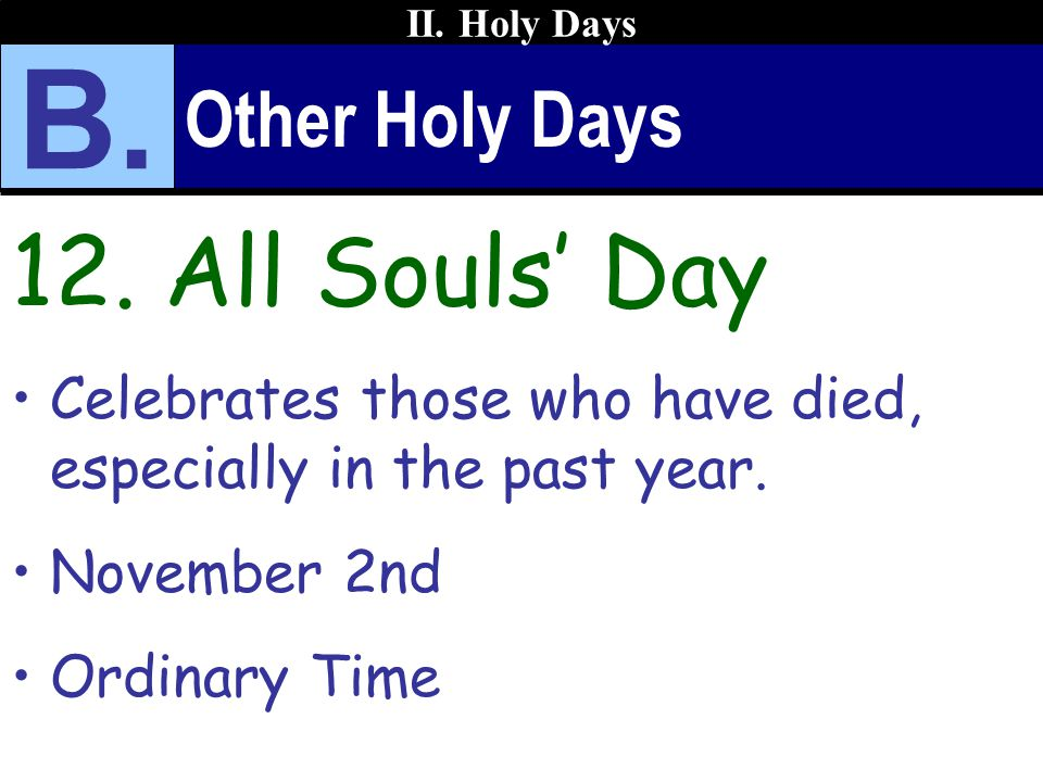 B. 12. All Souls' Day Other Holy Days