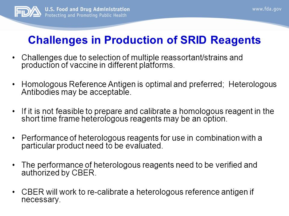 Challenges in Production of SRID Reagents
