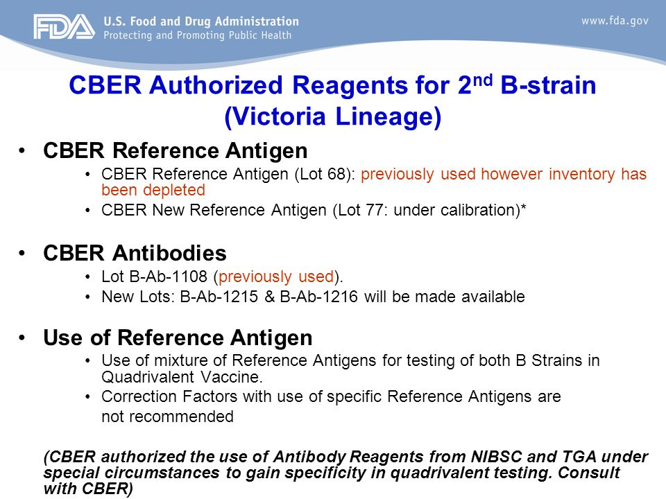 CBER Authorized Reagents for 2nd B-strain (Victoria Lineage)