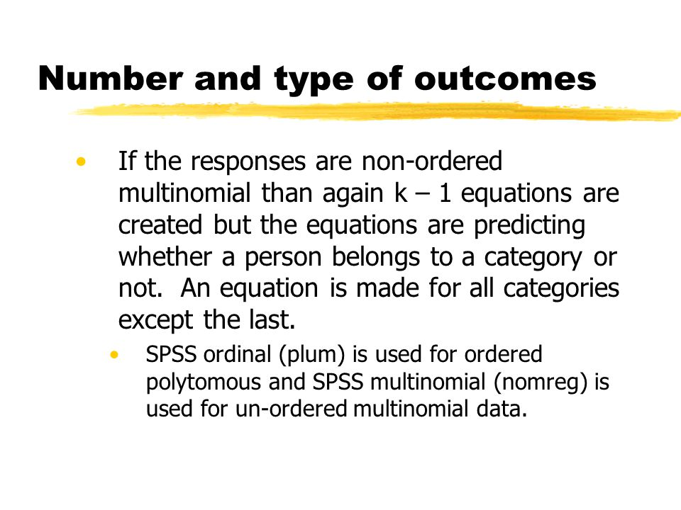 Number and type of outcomes