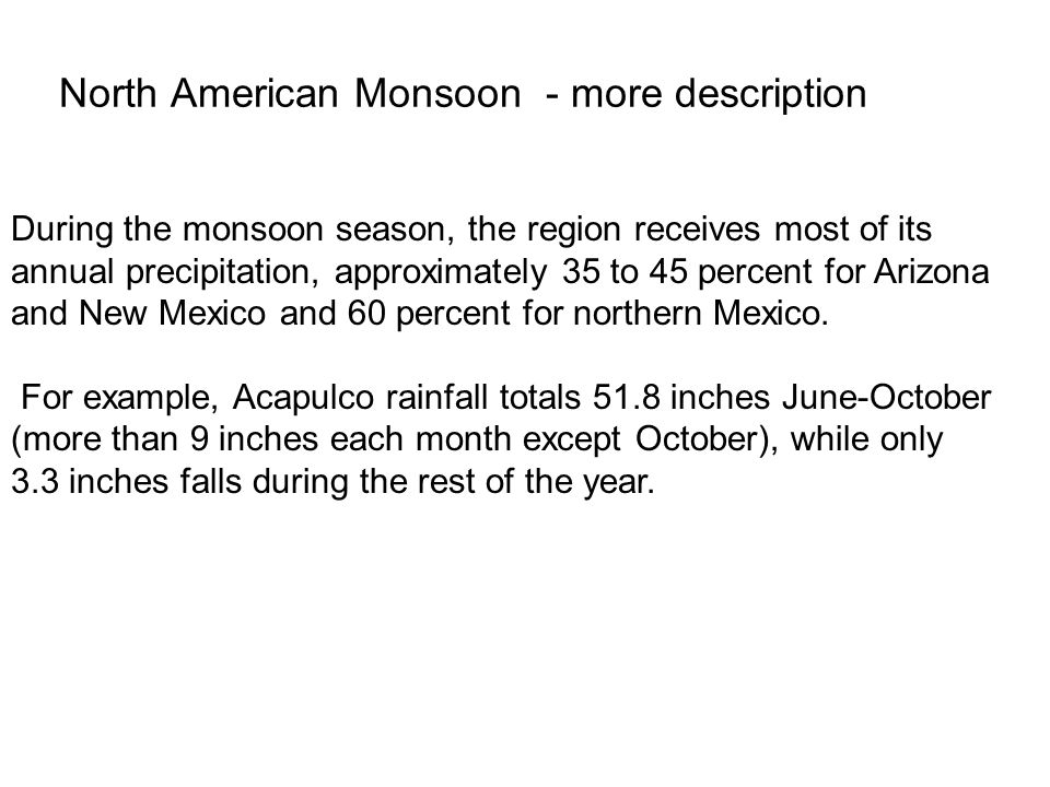North American Monsoon - more description