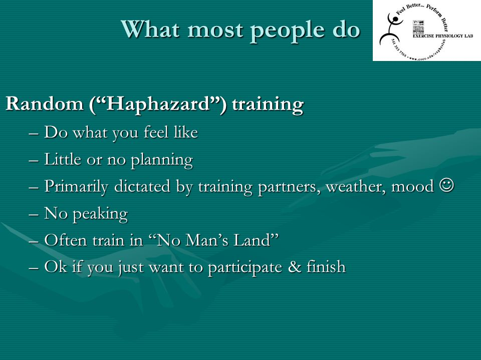 What most people do Random ( Haphazard ) training