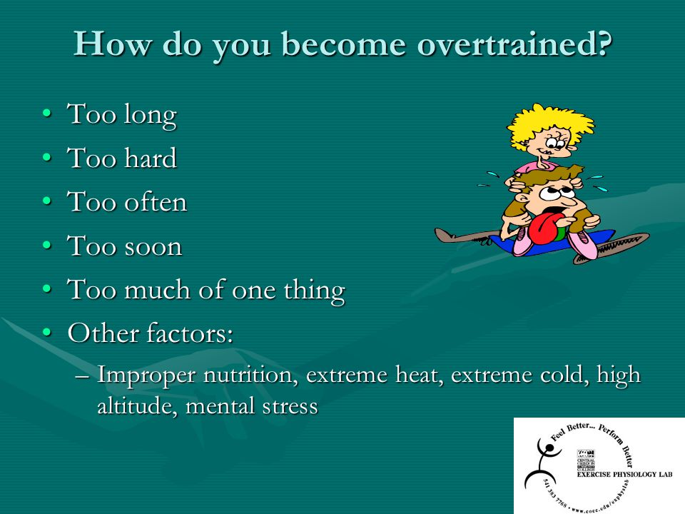 How do you become overtrained