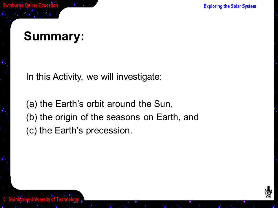 Summary: In this Activity, we will investigate: