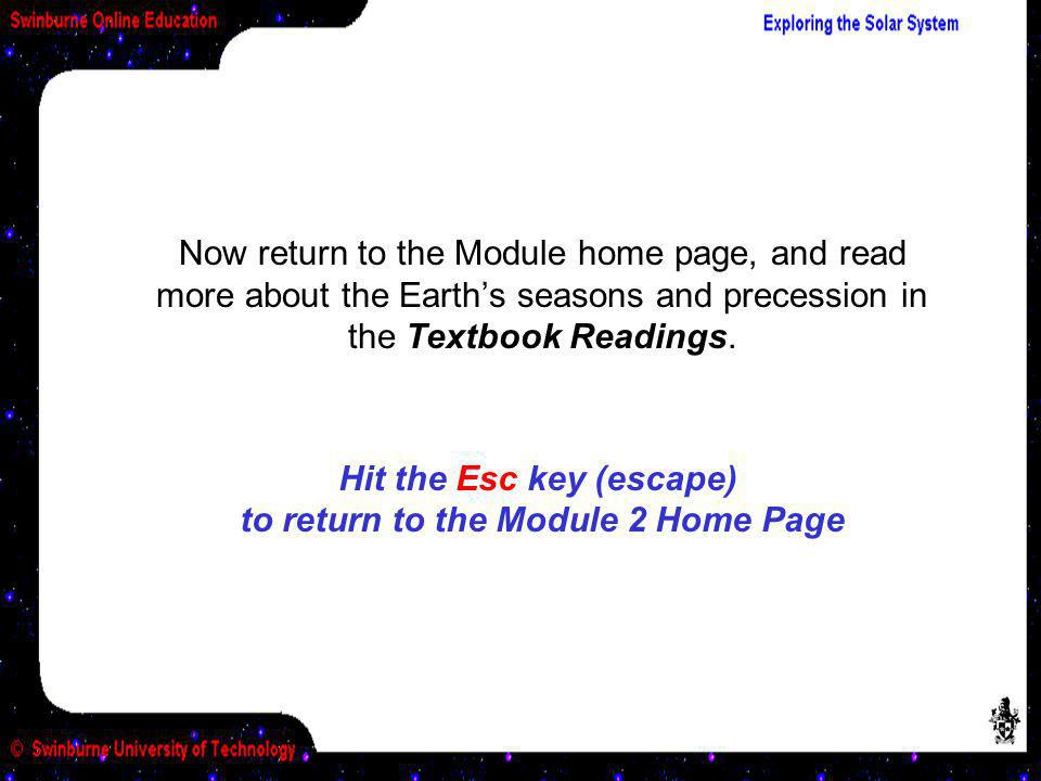 Hit the Esc key (escape) to return to the Module 2 Home Page