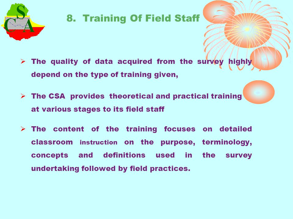 8. Training Of Field Staff