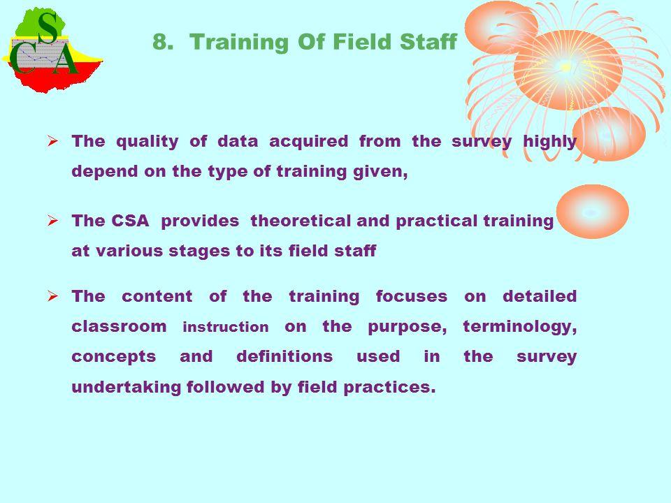 8. Training Of Field Staff