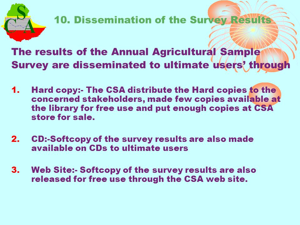 10. Dissemination of the Survey Results