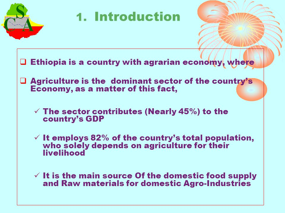 1. Introduction Ethiopia is a country with agrarian economy, where