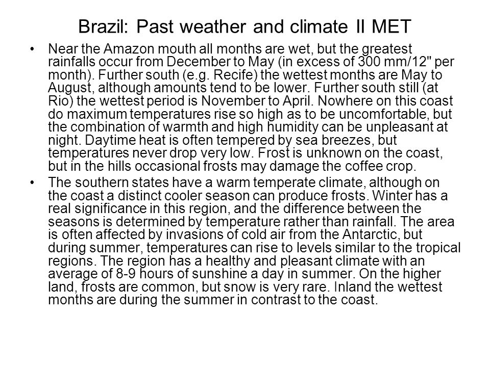 Brazil: Past weather and climate II MET