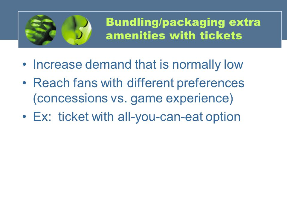 Bundling/packaging extra amenities with tickets