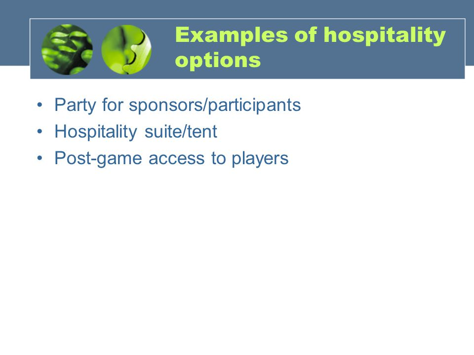 Examples of hospitality options