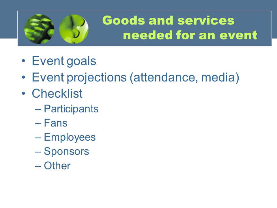 Goods and services needed for an event