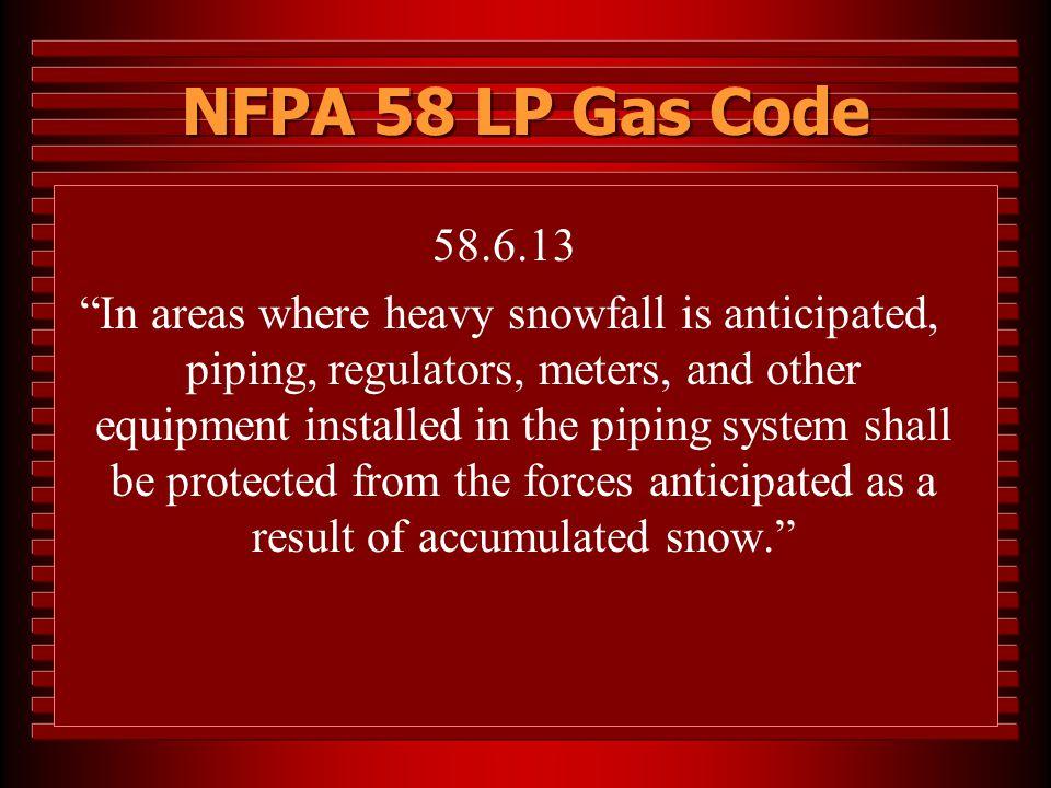 NFPA 58 LP Gas Code 58.6.13.