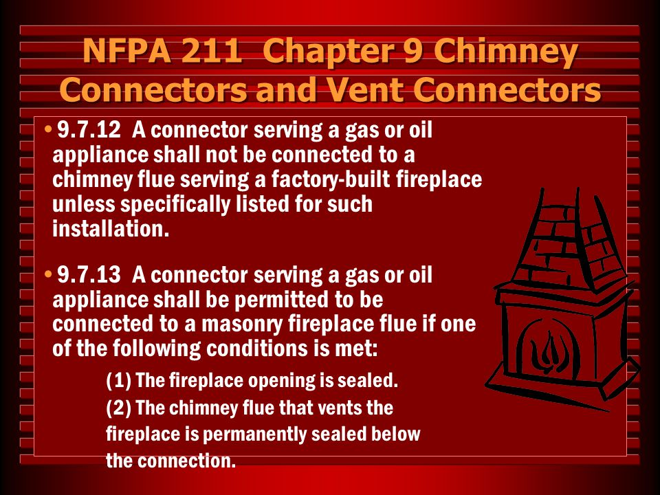 NFPA 211 Chapter 9 Chimney Connectors and Vent Connectors