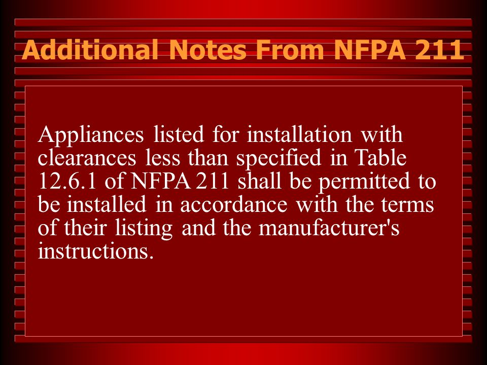 Additional Notes From NFPA 211