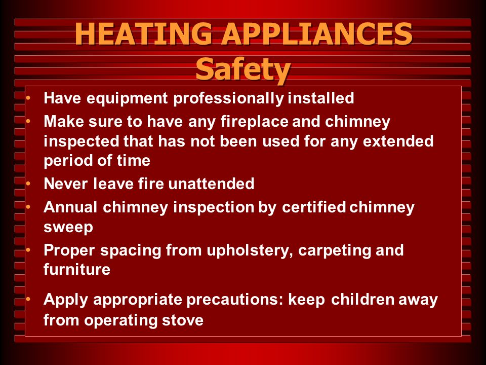 HEATING APPLIANCES Safety