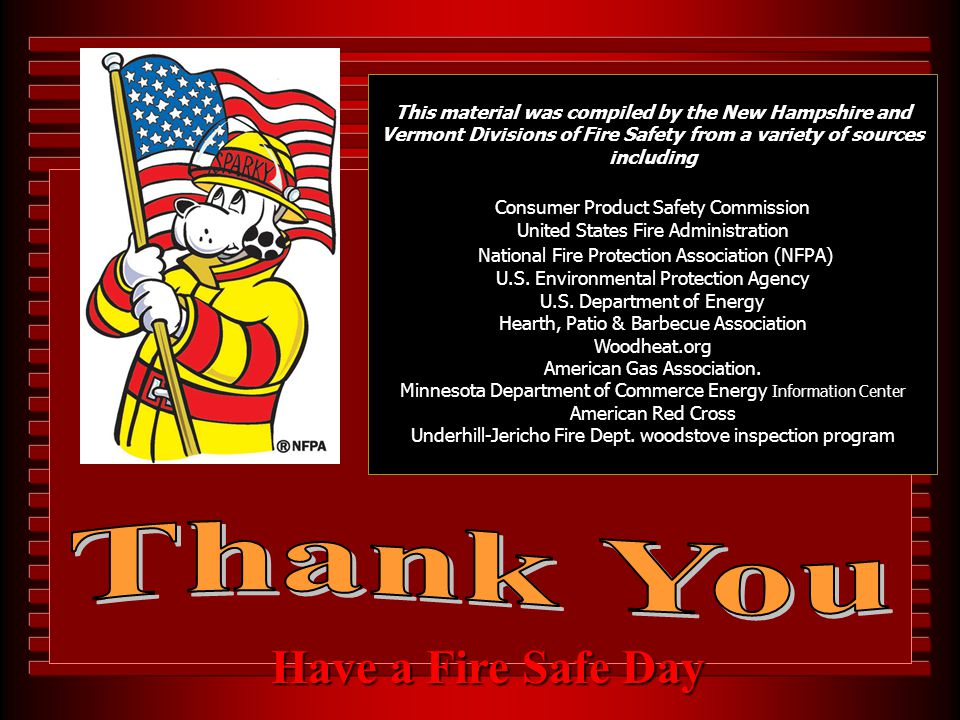 Thank You Have a Fire Safe Day