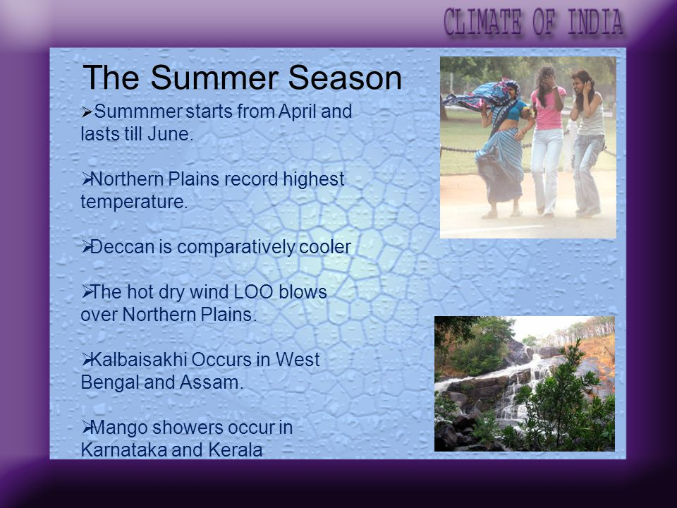 The Summer Season Northern Plains record highest temperature.