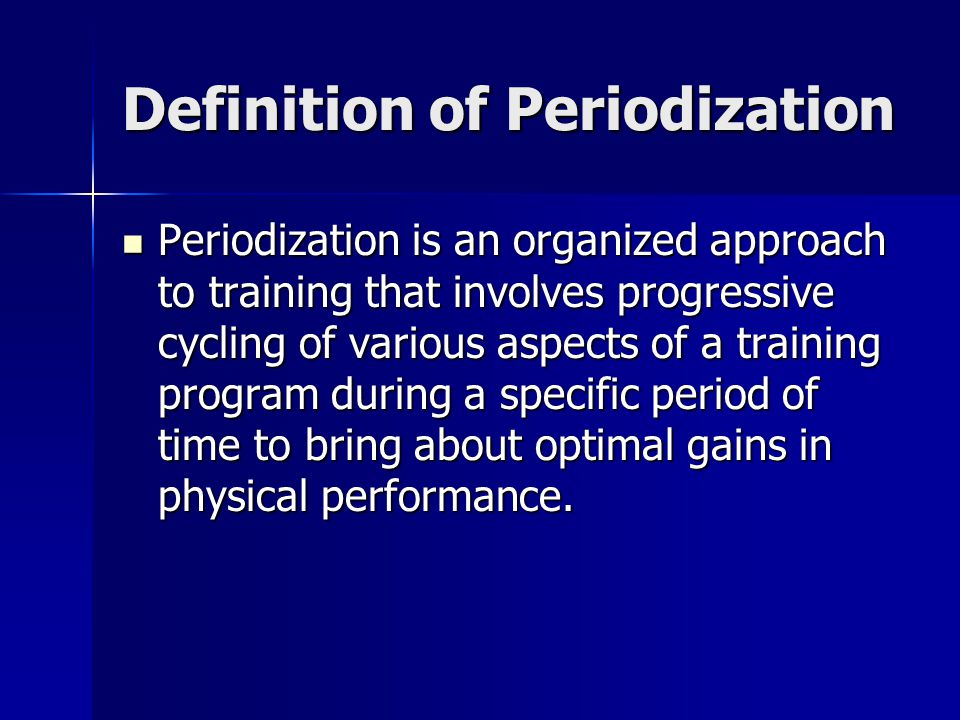 Definition of Periodization
