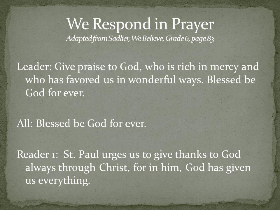 We Respond in Prayer Adapted from Sadlier, We Believe, Grade 6, page 83
