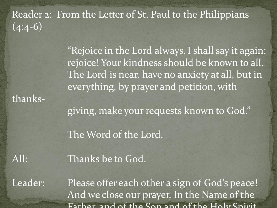 Reader 2: From the Letter of St. Paul to the Philippians (4:4-6)