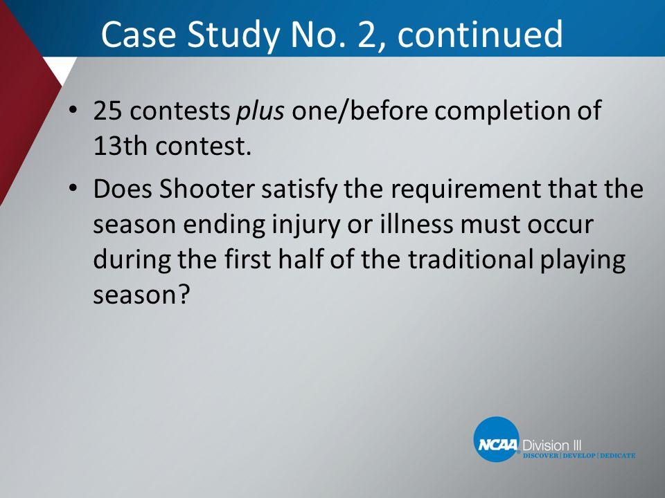 Case Study No. 2, continued