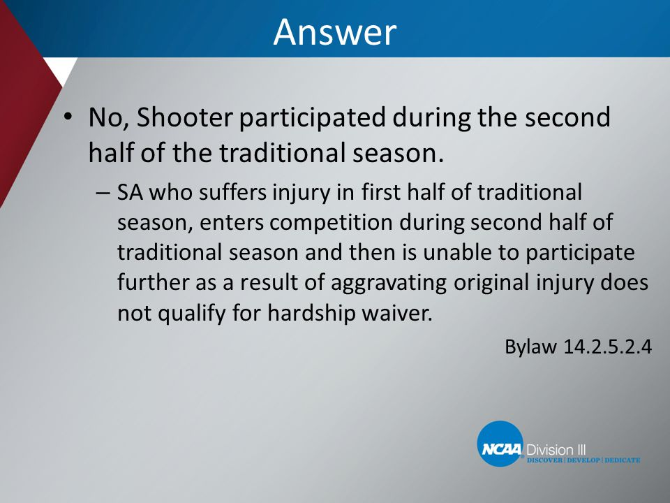Answer No, Shooter participated during the second half of the traditional season.