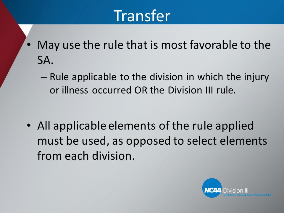 Transfer May use the rule that is most favorable to the SA.
