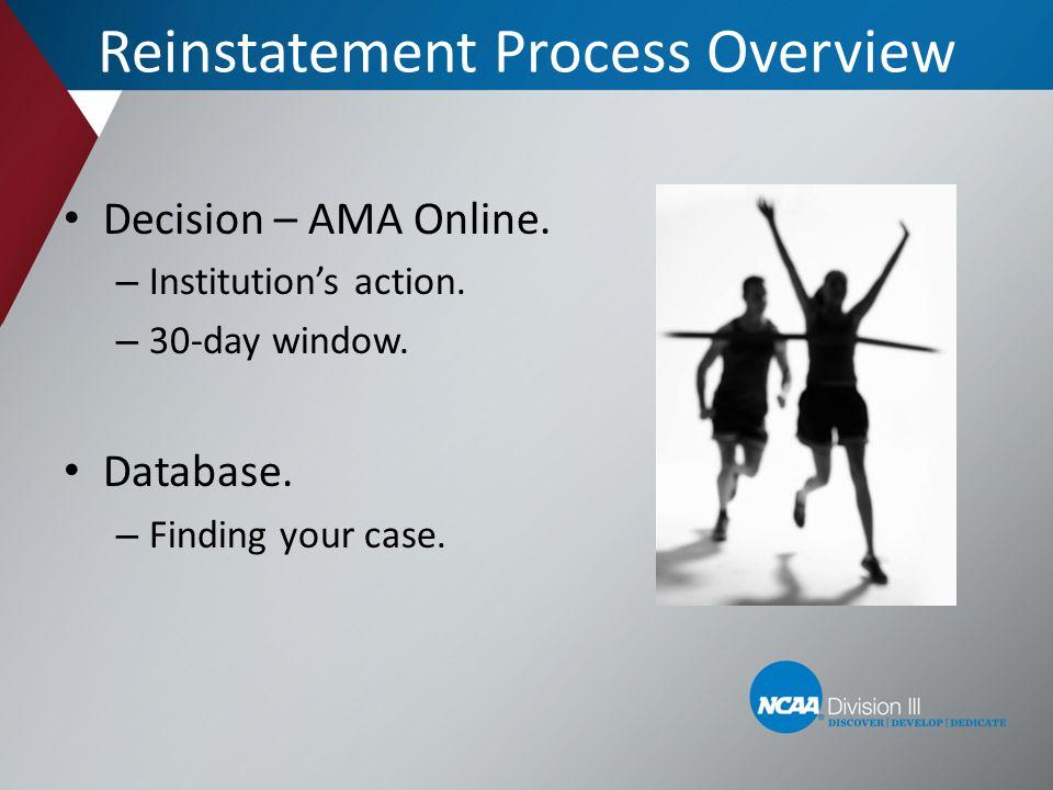 Reinstatement Process Overview