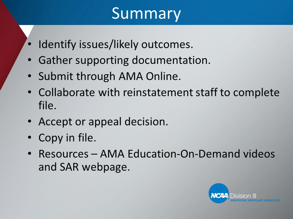 Summary Identify issues/likely outcomes.