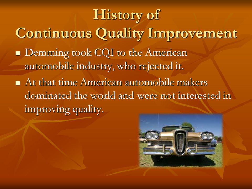 History of Continuous Quality Improvement