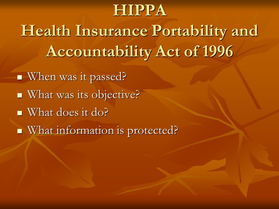 HIPPA Health Insurance Portability and Accountability Act of 1996