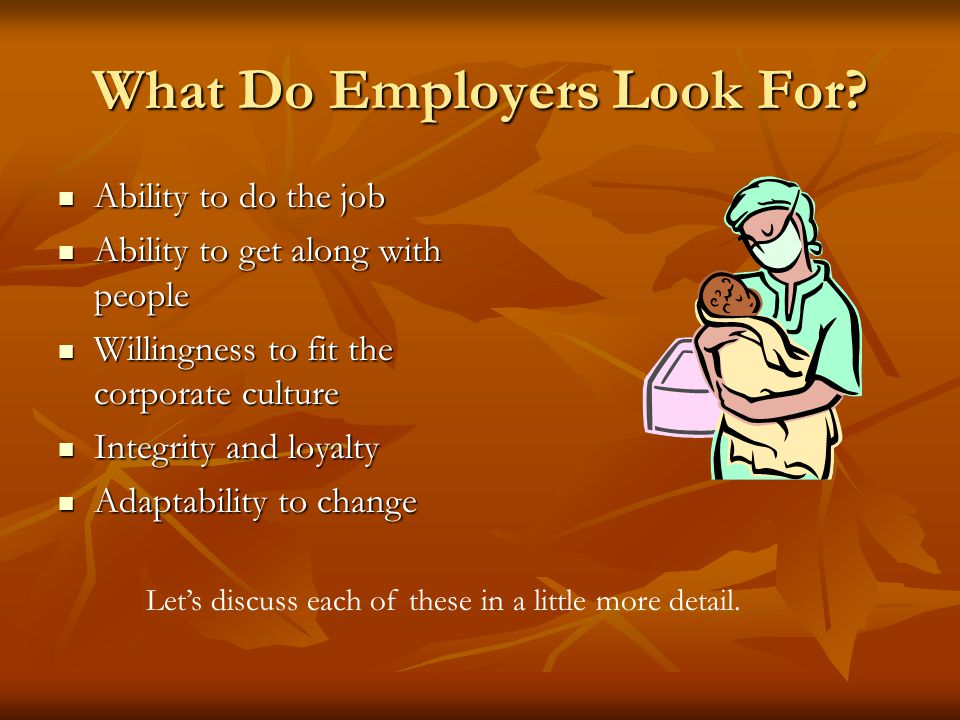 What Do Employers Look For
