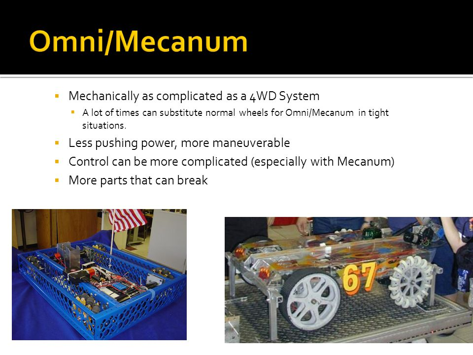 Omni/Mecanum Mechanically as complicated as a 4WD System