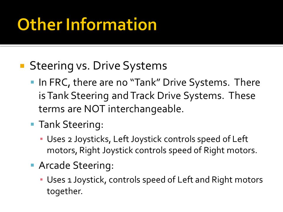 Other Information Steering vs. Drive Systems