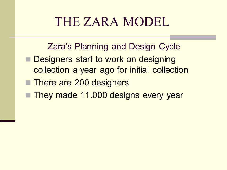 THE ZARA MODEL Zara's Planning and Design Cycle